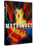 Mythology: The DC Comics Art of Alex Ross (Alex Ross)