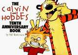 Calvin and Hobbes Tenth Anniversary Book, The (Bill Watterson)