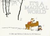 It's a Magical World: A Calvin and Hobbes Collection (Bill Watterson)