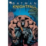 Batman: Knightfall, Vol. 1 (Chuck Dixon)