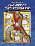 Don Bluth's Art Of Storyboard (Don Bluth)
