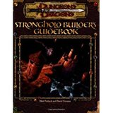 Dungeons & Dragons: Stronghold Builder's Guidebook -- 3rd Edition (Matt Forbeck, David Noonan)