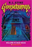 Goosebumps # 1: Welcome to Dead House (R. L. Stine)
