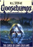 Goosebumps #56: The Curse of Camp Cold Lake (R. L. Stine)