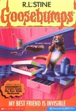 Goosebumps #57: My Best Friend Is Invisible (R. L. Stine)