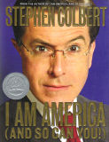 I Am America (And So Can You!) (Stephen Colbert)