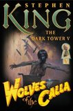 Dark Tower V: Wolves of the Calla, The (Stephen King)