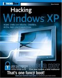 Hacking Windows XP (Steve Sinchak, ExtremeTech)