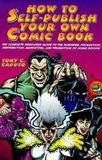 How To Self Publish Your Own Comic Books (Tony Caputo)