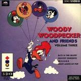 Woody Woodpecker and Friends Volume 3 (3DO)