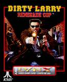 Dirty Larry: Renegade Cop (Atari Lynx)