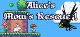 Alice's Mom's Rescue (PC)