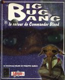 Big Bug Bang: Le Retour de Commander Blood (PC)