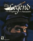 Legend of the Prophet and the Assassin, The (PC)