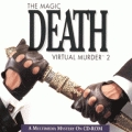 Magic Death: Virtual Murder 2, The (PC)