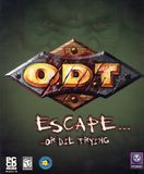 O.D.T. - Escape...Or Die Trying (PC)