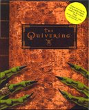 Quivering, The (PC)