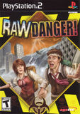 Raw Danger! (PlayStation 2)