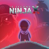 10 Second Ninja X (PlayStation 4)