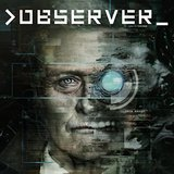 Observer (PlayStation 4)