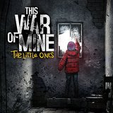 This War of Mine: The Little Ones (PlayStation 4)