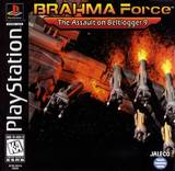 BRAHMA Force: The Assault on Beltlogger 9 (PlayStation)