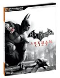 Batman: Arkham City -- BradyGames Signature Series Guide (guide)