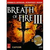 Breath of Fire III -- Strategy Guide (guide)