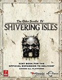 Elder Scrolls IV: Shivering Isles, The -- Strategy Guide (guide)