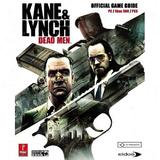 Kane & Lynch: Dead Men -- Prima Official Game Guide (guide)