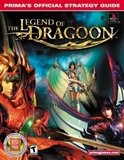 Legend of Dragoon, The -- Prima Strategy Guide (guide)