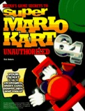 Mario Kart 64 -- Unauthorized Game Secrets (guide)