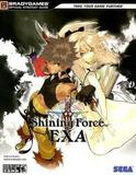 Shining Force: EXA -- Strategy Guide (guide)