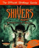 Shivers 2: Harvest of Souls -- Strategy Guide (guide)