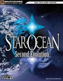 Star Ocean: Second Evolution -- Bradygames Official Strategy Guide (guide)