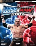 WWE SmackDown vs. RAW 2007 -- BradyGames Signature Series Guide (guide)