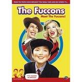 Fuccons: Meet the Fuccons!, The (DVD)