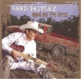 Mud on the Tires (Brad Paisley)