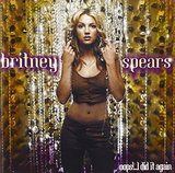 Oops...I Did It Again (Britney Spears)