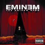 Eminem Show, The (Eminem)