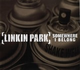 Somewhere I Belong (Linkin Park)
