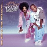 Big Boi & Dre Present... (Outkast)