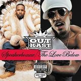 Speakerboxxx / The Love Below (Outkast)