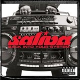 Back Into Your System (Saliva)