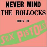 Nevermind the Bullocks, Here's the Sex Pistols (Sex Pistols)