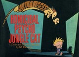 Homicidal Psycho Jungle Cat: A Calvin and Hobbes Collection (Bill Watterson)