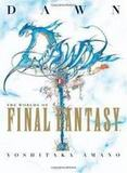 Dawn: The Worlds of Final Fantasy (Yoshitaka Amano)