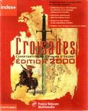 Croisades : Edition 2000 (PC)