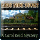 East Side Story: A Carol Reed Mystery (PC)