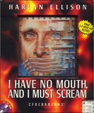 I Have No Mouth, and I Must Scream (PC)